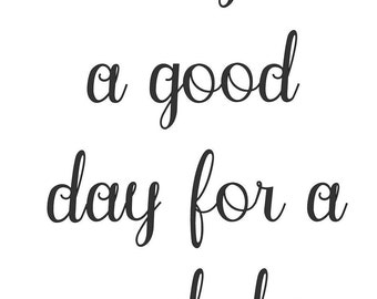 Good Day wall decal
