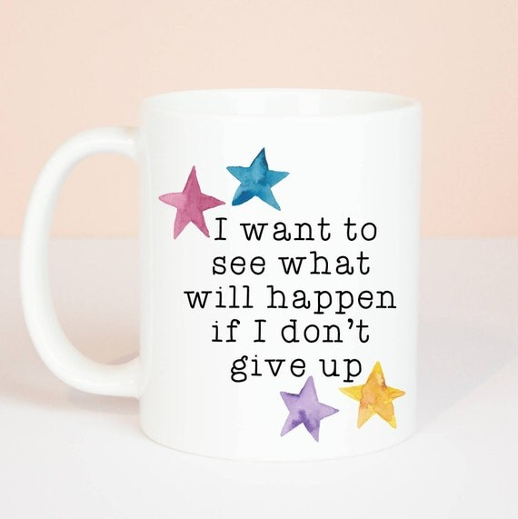 Don't give up on your dreams, personalised gift mug, motivation and inspiration mug