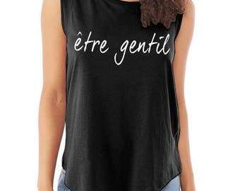 Be Kind Etre Gentil French Cap Sleeve Cotton Muscle Tee shirt Alternative Apparel