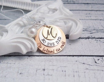 She believed she could so she did Necklace, Graduation Gift for her, Hand Stamped Necklace, Personalized Necklace, Gift For graduation