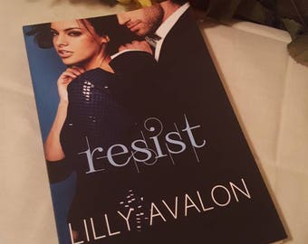 Resist - Erotic Novella by Lilly Avalon SIGNED