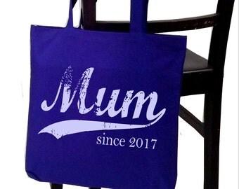 Mum since . screenprinted tote bag