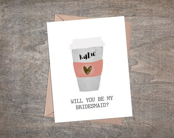 Personalized Bridesmaid Card - Will You Be My Bridesmaid - Proposal Card - Coffee Cup Card - Custom Bridal Party Invite - Peachy Pink - Red