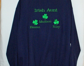 Irish Aunt Sweatshirt, Personalized With Four Kids Names, Grans, Mima,  Nina, No Shipping Charge, Ready To Ship TODAY, AGFT 864
