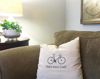 18 x 18 linen screen printed pillow cover bike how I roll