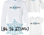 Let is snow shirts with snowflakes - Family Christmas Tradition - hanukkah loungewear - Plus size up to 5XL