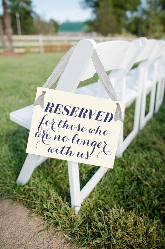 Reserved For Those Who Are No Longer With Us Sign Seat Banner | Hanging Handmade Wedding Ceremony Aisle Grandparents Deceased Relatives 1166
