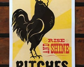Rise and Shine...  large letterpress poster-size print