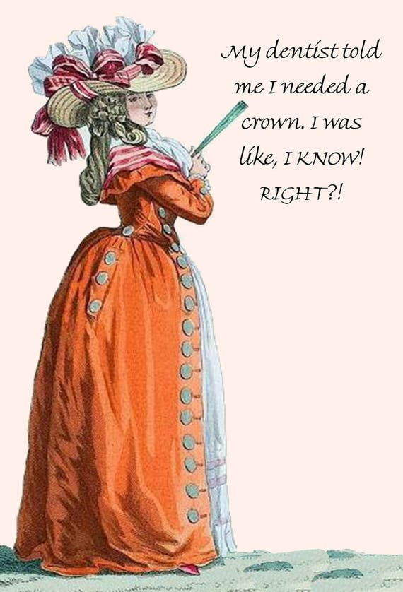 "My Dentist Told Me I Needed A Crown. I Was Like, I Know. Right?! ~ Marie Antoinette 4"" x 6"" Postcards  Free Shipping in Usa"