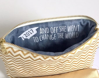 Graduation Gift for Her. Makeup Bag with Inspirational Quote. Off She Went to Change the World. Gold & Slate