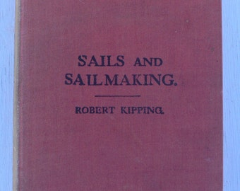 vintage book, Sails and Sailmaking, 1936, free shipping, from Diz Has Neat Stuff