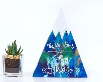 Wood mountain, mountain painting, nature decor, mountain art, John Muir quote, triangle wood art, colorful wood art, wood home decor