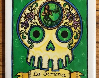 La Sirena (The Mermaid) Ceramic Tile Coaster -  Loteria and Day of the Dead skull Dia de los Muertos calavera designs