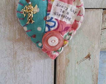 Handmade Heart brooch/pin, ornament, Inspirational, fiber art, vintage feedsack quilt scrap, vintage buttons, everyday is a blessing