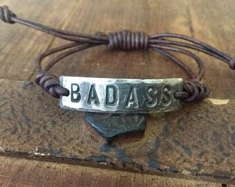 BADASS Bracelet, silver, Pewter, leather, Hand Stamped, Inspirational jewelry, bracelet with words, Girlfriend Gift, Boyfriend Gift