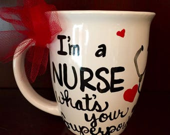 Nurse Mug - Hand Painted and Customized