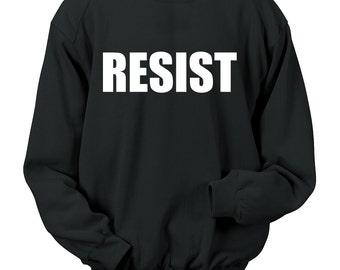 Resist Sweatshirt Political Politics USA America United States Crewneck Mens Womens S-5XL