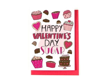 Valentine's Day Card - Best Friend Card - Illustration - Cupcakes and Candy -  Happy Valentine's Day Sugar - Illustrated Card - Valentine