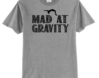 Mad At Gravity Gymnastics Shirt Gymnast T Shirt