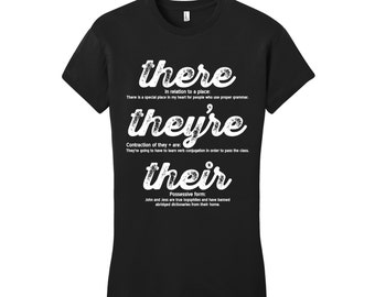There They're Their Grammar Shirt Grammar Police Funny Shirt Unique Teacher Gifts for Teachers Cool Funny T Shirt Womens Typography Tshirt