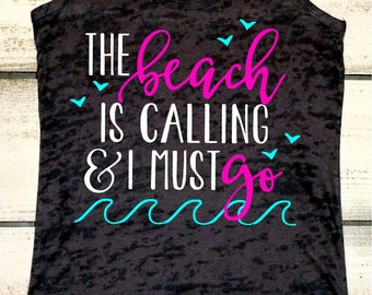 Beach Tank, The Beach is Calling, Summer Tank, Swimsuit Cover Up, The Beach is my Happy Place, Beach Shirt, Vacation Tanks, Summer Sayings