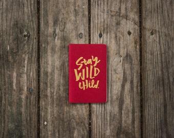 Stay Wild Child Moleskine Notebook - Wild Creatives