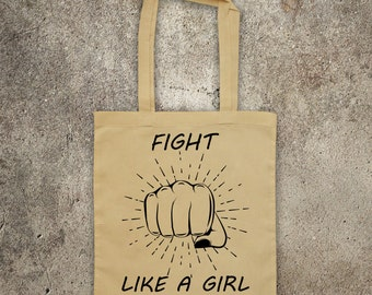 FIGHT! LIKE A Girl feminist feminism tote shopper bag protest shopping Women's Rights grl pwr
