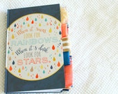 When It Rains Look for Rainbows Altered Journal