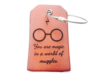 Harry Potter Gift, Leather Luggage Tag, Boyfriend Gift, Travel, You are magic in a world for muggles, Bag Tag, Best Friend Gift, Under 15