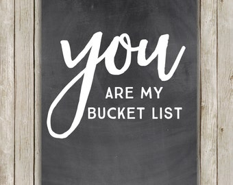 8x10 Valentine's Day Printable, You Are My Bucket List, Typography Wall Art, Chalkboard Print, Heart Poster, Wall Art, Instant Download