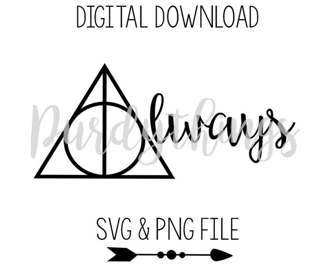 Harry Potter Always SVG PNG Digital File Instant Download