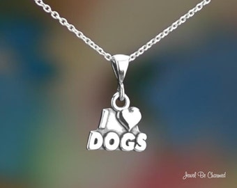 "Sterling Silver I Love Dogs Necklace 16-24"" Chain or Pendant Only .925"