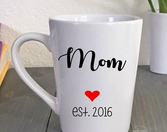 Mothers Day Gift - Coffee Mug for New Mom - First Mother's Day - Gifts for Her - Gift for Wife - Baby Shower Gift