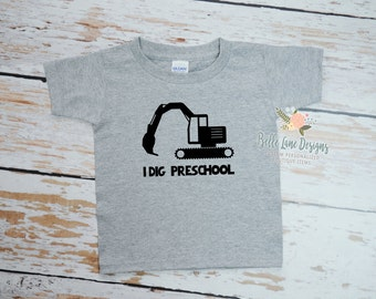 I Dig Preschool Toddler Gray Tshirt | Toddler T shirt | Vinyl Graphic Toddler Tshirt | 049