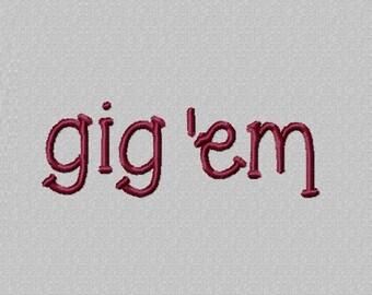 INSTANT DOWNLOAD - Gig 'em - Digital Download Machine Embroidery Design File - 4x4 Hoop Size