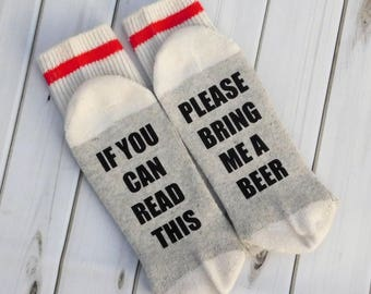 BEER SOCKS- If you can read this, Please bring me Beer- Funny socks, Beer lover, Birthday Gift, Father's Day gift, funny gift
