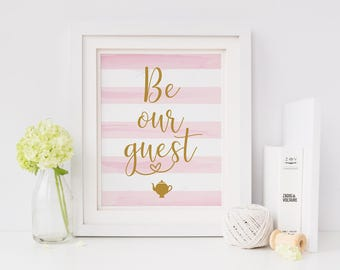 Be our guest- teapot - Quote - Home Print - Wedding Welcome Sign - Printable - Instant download