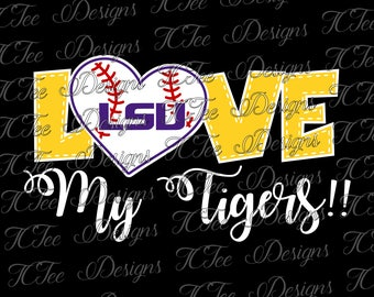 Love My Tigers - LSU Tigers Baseball - Louisiana State University - SVG Design Download - Vector Cut File
