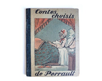 """French Illustrated Album Book """"Contes Choisis"""" (""""Chosen Tales """") by Charles Perrault René Touret editions circa 30s-40s"""