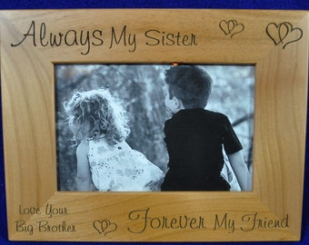 Gift For Sister ~ Picture Frame ~ Gift To Sister From Brother ~ Sister Picture Frame ~ Custom Picture Frame ~ To Sister From Brother ~ 8x10