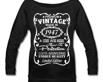 "70th Birthday Gift Ideas for Women **VELVETY PRINT** Unique Wideneck 3/4 Sleeve Shirt - Memorable ""Made in 1947"" design shirt - Gift for Her"