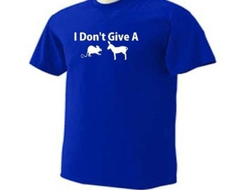 I DON'T GIVE A Rats Ass Sarcastic Funny Humor Novelty T-Shirt