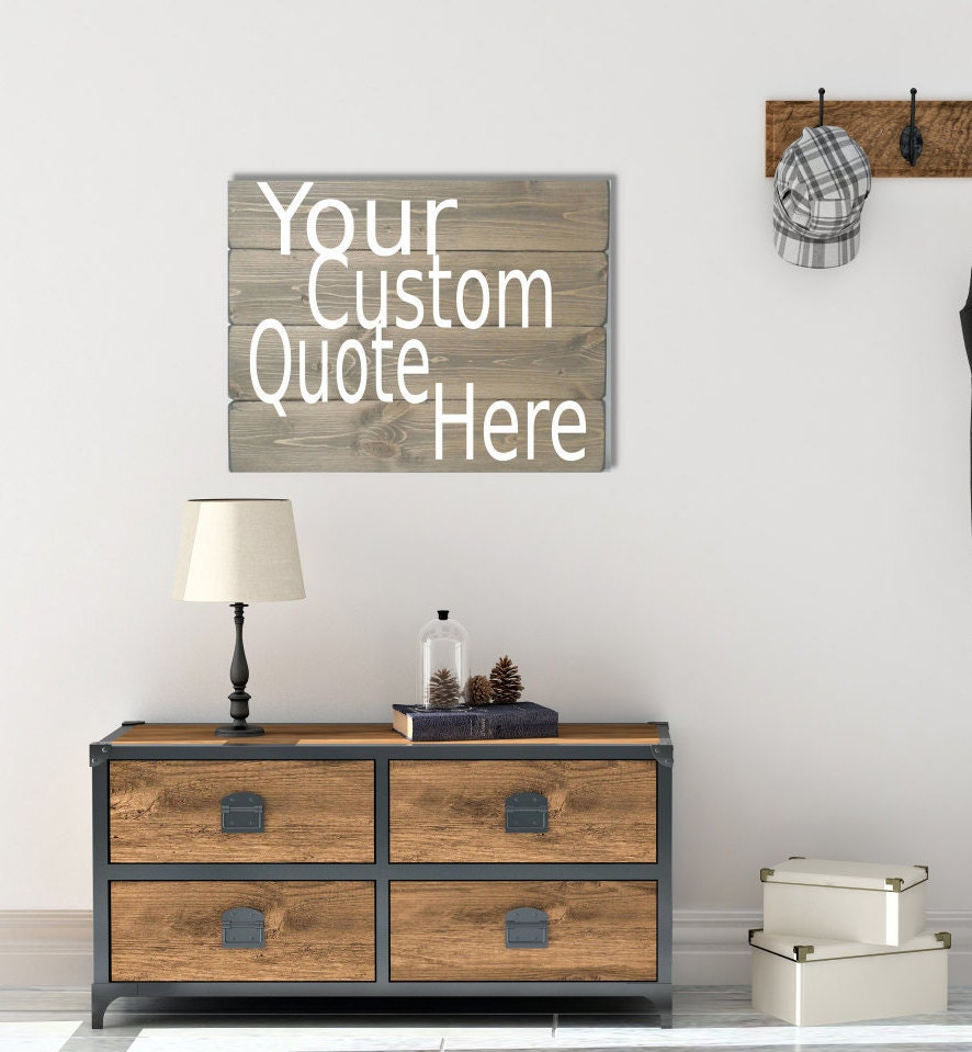 Custom Wood Signs Create Your Own Sign Custom Quote