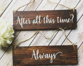 After all this time Always Harry potter wedding Chair Signs Rehearsal dinner decor Rustic elegance wooden sign wedding gift Deathly Hallows