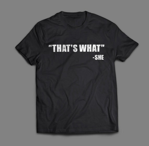 """The Office """"That's What She Said"""" Shirt S-4XL and Long Sleeve Available"""