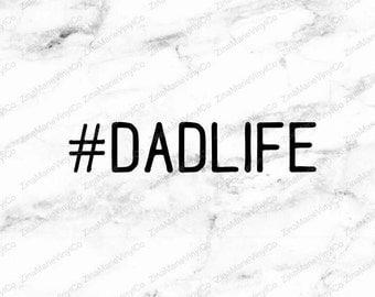 Dad Life Car Decal - #DADLIFE Car Decal - Dad life Window Decal - Window Decal For Dads - # Dadlife sticker