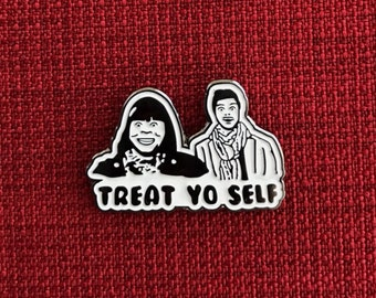 Treat Yo Self - Parks and Recreation - Lapel Pin