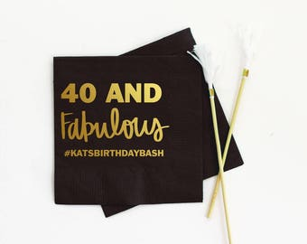 40th Birthday Napkins Personalized Napkins 40 and Fabulous Beverage Napkins Custom Black Gold Cocktail Napkins 40th Birthday Party Supplies