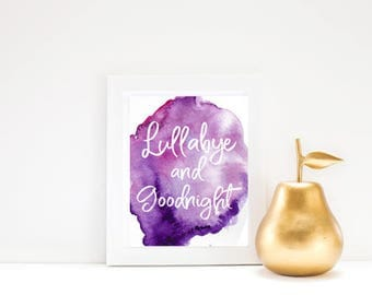 Nursery Print, Lullabye and Goodnight Print, Baby Print, Nursery Art, Watercolor Print, Instant Download