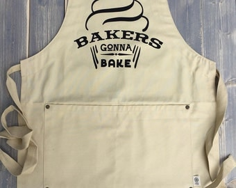 Bakers Gonna Bake Apron - Mother's Day Gift - Glitter Apron - Organic Cotton Apron - Funny Apron - Mom Gift - Baker Gift - Baker Apron
